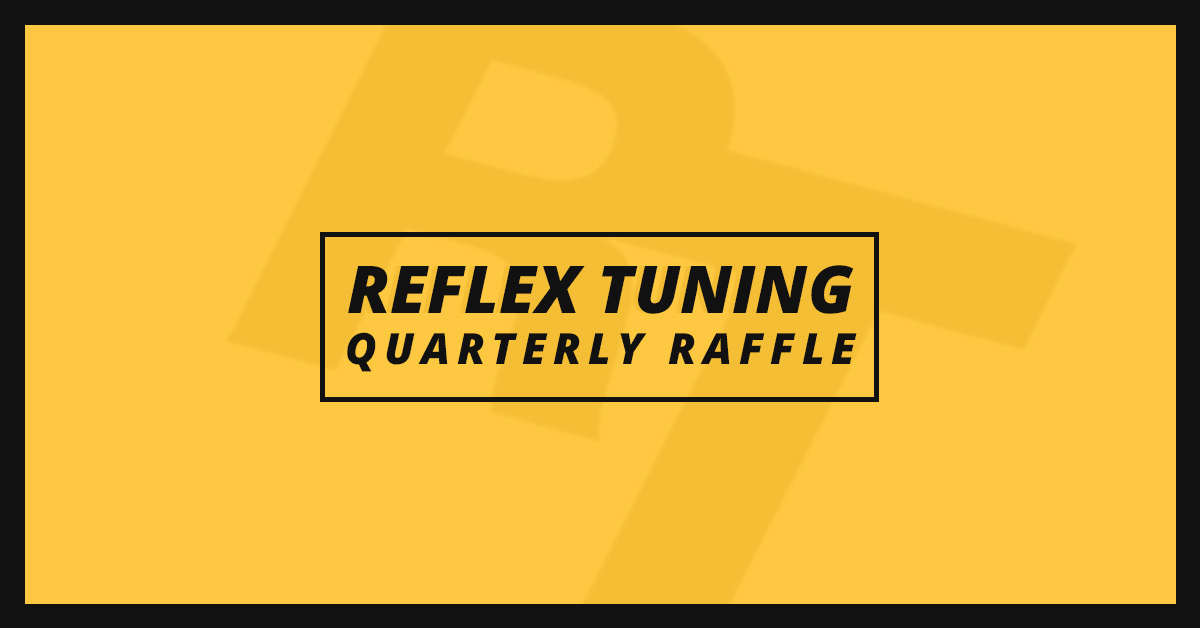 Reflex Tuning Referral Raffle